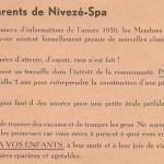 A la veille de la rentrée scolaire de 1964 et excédé par la situation intenable de l'époque; l'instituteur, M Micha presse le Denier Scolaire de l'Ecole Communale de Nivezé d'informer les parents des élèves.