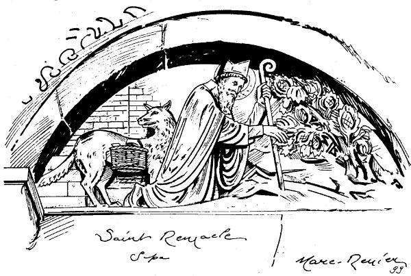 La légende de Saint Remacle est illustrée au tympan de l'église de Spa : Saint Remacle est accompagné d'un loup bâté qui selon la légende a tué l'âne du saint et pour cela a été condamné à le remplacer.